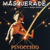 Masquerade - Pinocchio [Import]