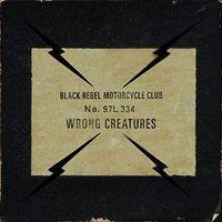 Black Rebel Motorcycle Club - Wrong Creatures [LP]