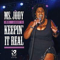 Ms. Jody - Ms. Jody's Keepin It Real