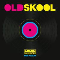 Armin Van Buuren - Oldskool