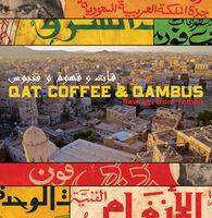 Qat Coffee & Qambus Raw 45s From Yemen - Qat Coffee & Qambus: Raw 45s From Yemen
