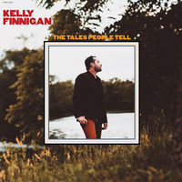 Kelly Finnigan - The Tales People Tell [LP]