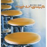 Nighthawks - Metro Bar