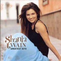 Shania Twain - Greatest Hits [Import]