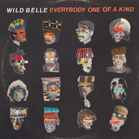 Wild Belle - Everybody One Of A Kind [LP]