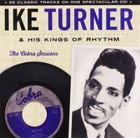 Ike Turner & The Kings Of Rhythm - Cobra Sessions