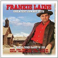 Frankie Laine - Greatest Cowboy Hits