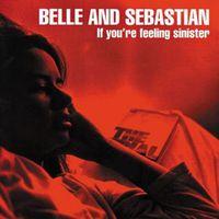 Belle And Sebastian - If You're Feeling Sinister [Vinyl]