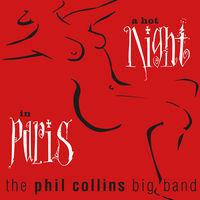Phil Collins - A Hot Night In Paris [2LP]