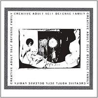 Self Defense Family - Creative Adult / Self Defense Family [Split Vinyl Single]