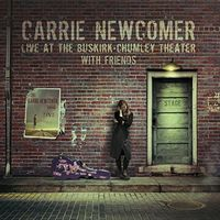Carrie Newcomer - Live At The Buskirk-Chumley Theater