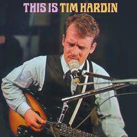 Tim Hardin - This Is Tim Hardin
