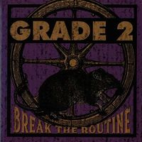 Grade 2 - Break The Routine (Uk)