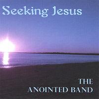 Anointed - Seeking Jesus