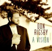 Don Rigsby - Vision