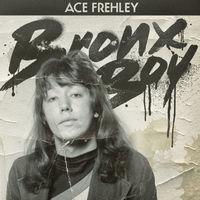 Ace Frehley - Bronx Boy
