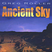 Greg Roller - Ancient Sky