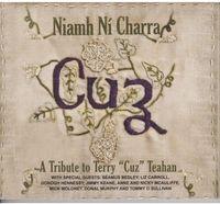 Ni Niamh Charra - Cuz: Tribute to Terry Teahan