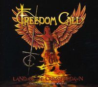 Freedom Call - Land Of The Crimson Dawn [Import]