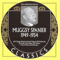 Muggsy Spanier - 1949-54