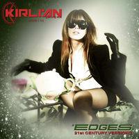 Kirlian Camera - Edges (21st Century Versions)