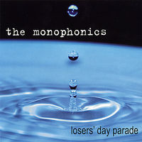 Monophonics - Losers' Day Parade