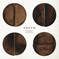 The Kronos Quartet - Aheym
