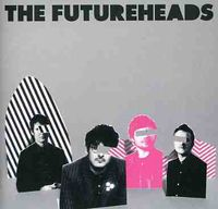 Futureheads - Futureheads