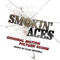 Clint Mansell - Smokin' Aces (Original Motion Picture Score)