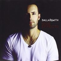Dallas Smith - Side Effects (Can)