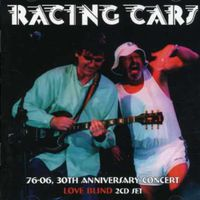 Racing Cars - Love Blind-30th Anniversary Concert [Import]
