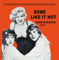 Marilyn Monroe - Some Like It Hot (Original Music From the Motion Picture Soundtrack)