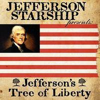 Jefferson Starship - Jefferson's Tree Of Liberty (Uk)