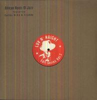 Carlos Nino And Friends - Luv N Haight Edit Series, Vol.3: African Roots Of Jazz