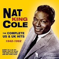 Nat King Cole - Complete Us & Uk Hits 1942-62