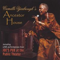 Camille Yarbrough - Ancestor House