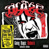 Blaze Ya Dead Homie - Gang Rags: Reborn