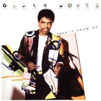 Glenn Jones - Take It From Me (Expanded Edition) (Bonus Tracks)
