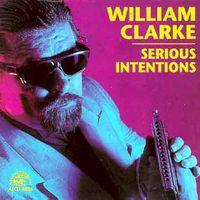 William Clarke - Serious Intentions