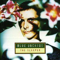 Blue Orchids - Sleeper