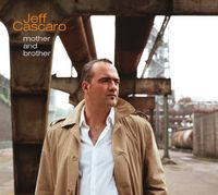 Jeff Cascaro - Mother & Brother [Import]