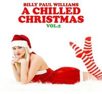 Billy Paul Williams - Vol. 2-Chilled Christmas