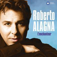 ROBERTO ALAGNA - L'enchanteur
