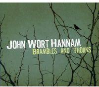 John Wort Hannam - Brambles and Thorns