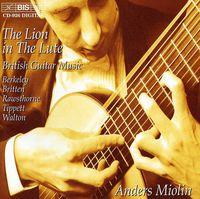 Anders Miolin - Lion in the Lute: Walton, Tippett, Britten, Et Al