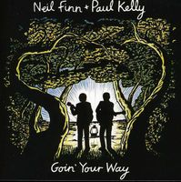 Neil Finn And Paul Kelly - Goin' Your Way [Import]