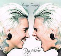 Roxane Bruneau - Dysphorie (Can)