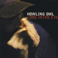 Howling Owl - One In The Eye