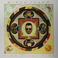 Ringo Starr - Time Takes Time (Blus) (Jpn)