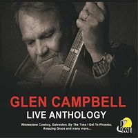 Glen Campbell - Live Anthology (Aus)